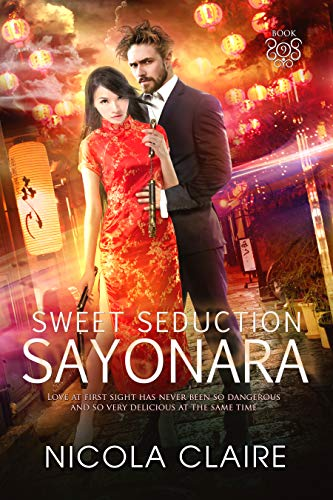 Sweet Seduction Sayonara (Sweet Seduction, Book 9): A Love ...