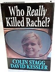 Who Really Killed Rachel?