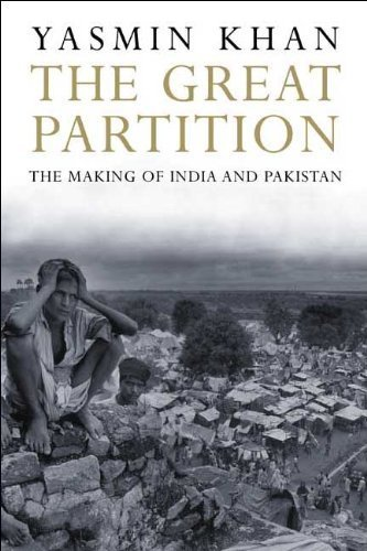 the-great-partition-the-making-of-india-and-pakistan-by-khan-yasmin-2008-paperback