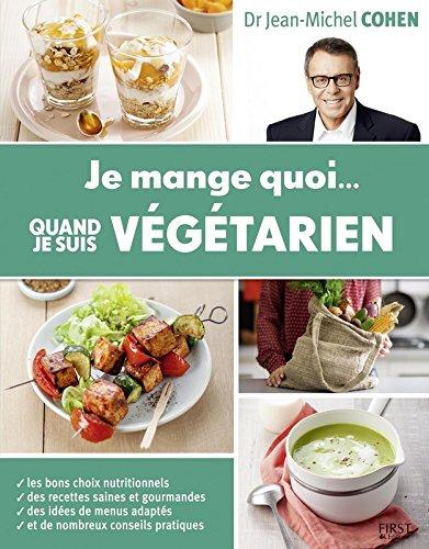 Je mange quoi... quand je suis végétarien par From First