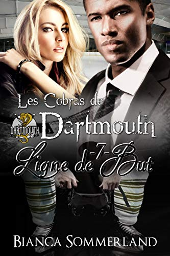 Ligne de but: Les cobras de Dartmouth #7