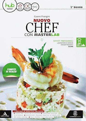 Nuovo chef. Masterlab. Settore cucina. Per gli Ist. tecnici e professionali. Con e-book. Con espansione online. Con 2 libri: Ricettario-Aiuto allo studio
