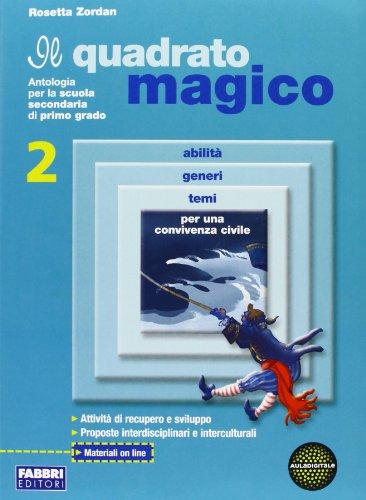 Il quadrato magico. Letteratura-Portfolio. Per la Scuola media: 2
