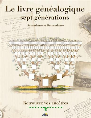Le livre généalogique sept générations par Henri Medori