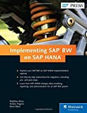 SAP BW on SAP HANA: Implementation Guide by Matthias Merz (2015-05-28)