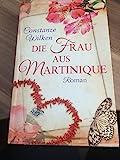 Die Frau aus Martinique Roman Sonderausgabe -