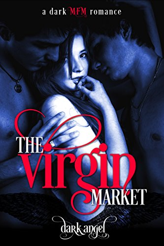 the-virgin-market-a-dark-mfm-romance-english-edition