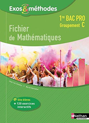 Fichier de Mathmatiques 1re Bac Pro Groupement C