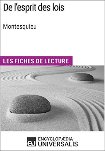De l'esprit des lois de Montesquieu: Les Fiches de lecture d'Universalis par Encyclopaedia Universalis
