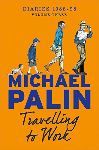 Travelling To Work (Palin Diaries 3)