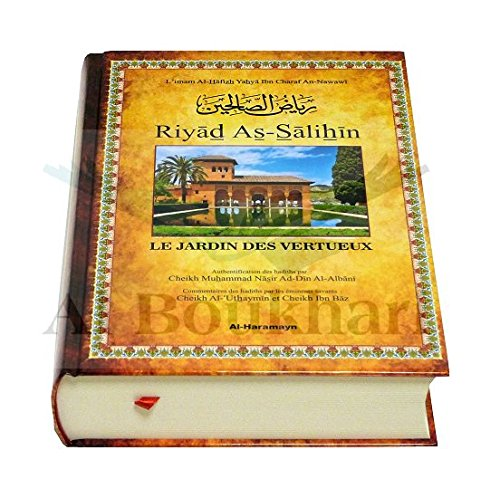 Riyad As-Salihin - Les Jardins Des Vertueux