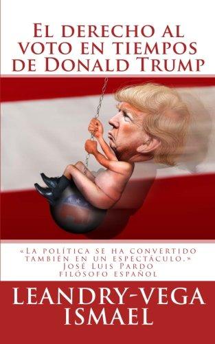 El derecho al voto en tiempos de Donald Trump por Ismael Leandry-Vega