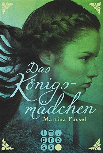 Buchseite und Rezensionen zu 'Das Königsmädchen' von Martina Fussel