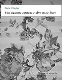 Una sigaretta egiziana e altre storie brevi (I corti di Alphaville)