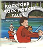 Rockford Sock Monkey Tales