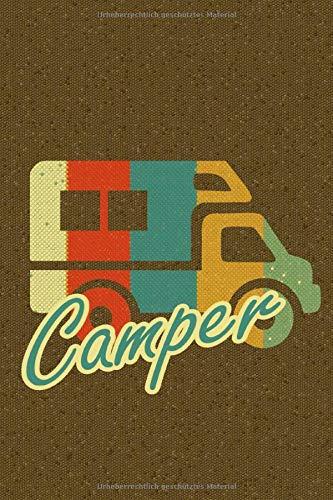 "Camper: Bullet Diary I Notizbuch I 124 Seiten Punktraster mit Inhaltsverzeichnis I ca.6 x 9 \""  I Motiv: Wohnmobil"