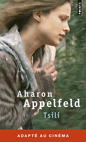 Tsili par Aharon Appelfeld