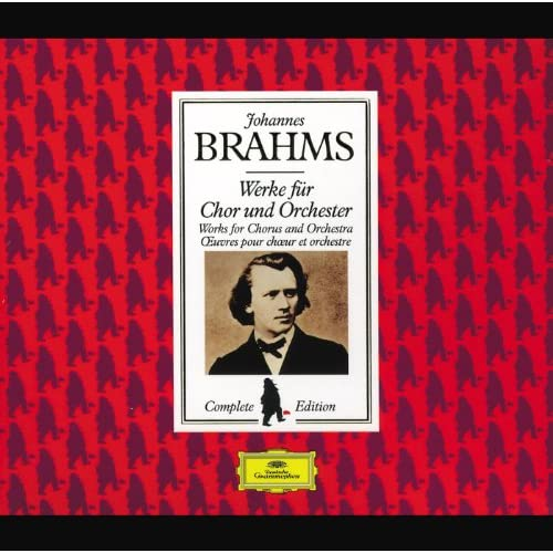 Brahms Edition: Works for Chorus and Orchestra