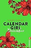 Calendar Girl Dezember (Calendar Girl Buch 12)