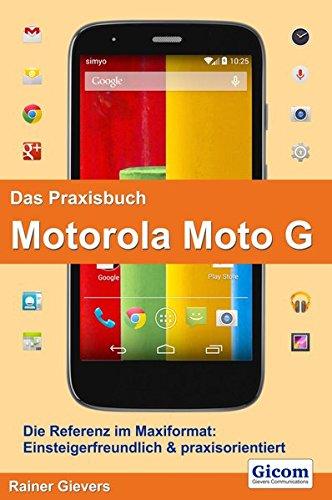 Preisvergleich Produktbild Das Praxisbuch Motorola Moto G