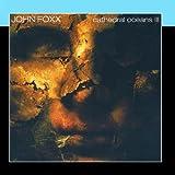 Songtexte von John Foxx - Cathedral Oceans III