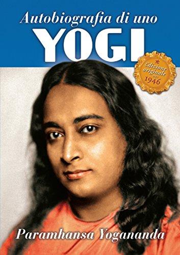 Autobiografia di uno yogi (Ricerca interiore) por A. Paramhansa Yogananda