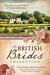 The British Brides Collection: 9 Romances from the Home of Austen and Dickens (English Edition)