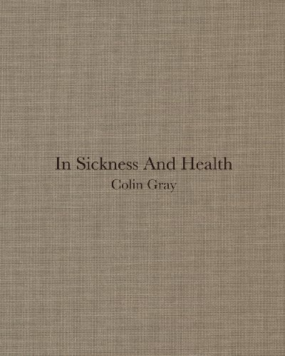 Colin gray in sickness and health/anglais