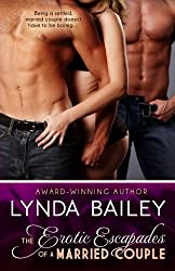 Erotic Escapades of a Married Couple by Lynda Bailey (2013-10-14)