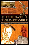Eliminate the Impossible: An Examination of the World of Sherlock Holmes on Page and ...