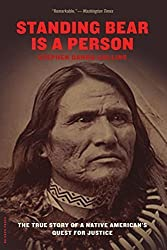 Standing Bear Is a Person: The True Story of a Native American's Quest for Justice by Stephen Dando-Collins (2005-09-27)