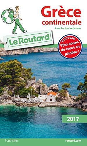 Guide Du Routard Grèce Continentale 2017