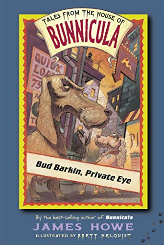 Bud Barkin, Private Eye (Tales From the House of Bunnicula Book 5) (English Edition)