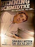 Henning Schmidtke - Witten 2011 Konzert-Poster A1