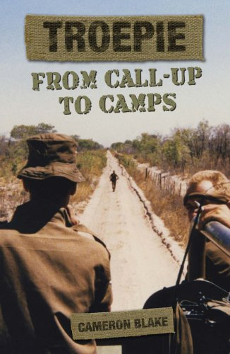Troepie: From Call-Up to Camps (English Edition)
