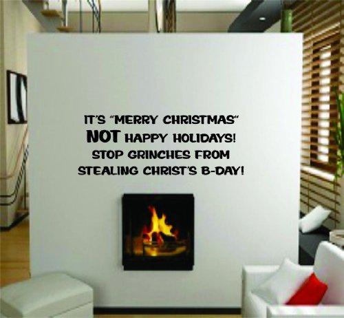 It's Merry Christmas Not Happy Holidays ! Stoppen Sie die Grinches vor dem Stehlen von Weihnachten! Picture Art Wandtattoo/Wandaufkleber aus Vinyl, Motiv Bibel, 40,6 x 81,3 cm, 22 Farben erhältlich