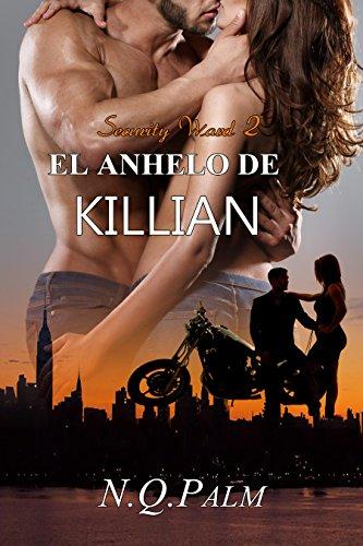 El anhelo de Killian (Saga Security Ward nº 2)