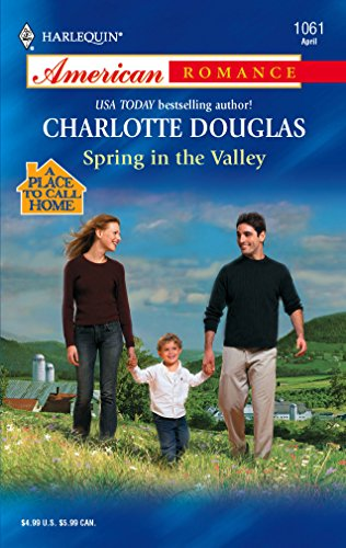 Spring In The Valley (Harlequin American Romance Series)
