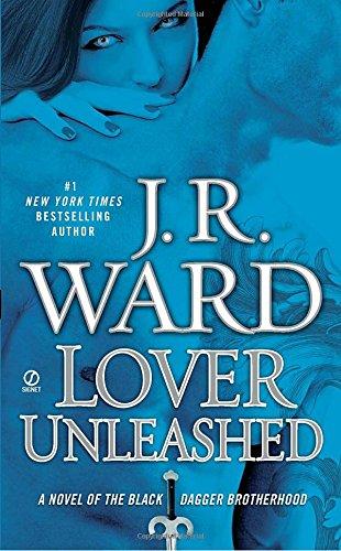 Lover Unleashed (The Black Dagger Brotherhood)