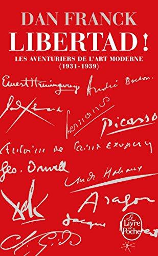 libertad-les-aventures-de-lart-moderne-1931-1939-litterature-documents