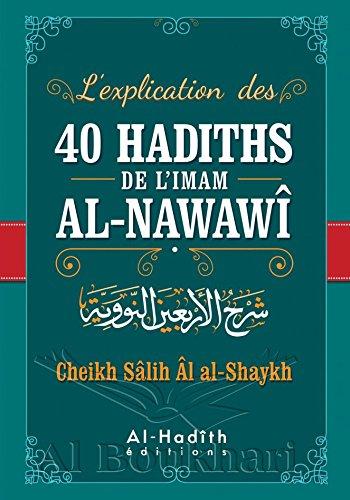 L'EXPLICATION DES 40 HADITHS DE L'IMAM AL-NAWAW