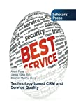 Technology based CRM and Service Quality