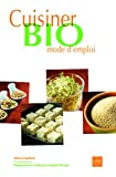 Cuisiner bio mode d'emploi