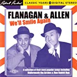Flanagan and Allen: We'll Smile Again