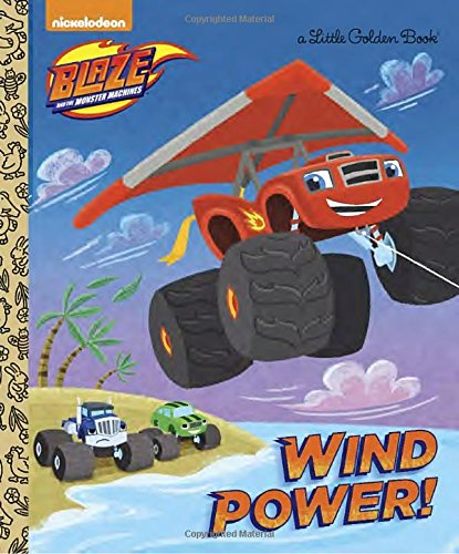 wind-power-blaze-and-the-monster-machines-little-golden-book