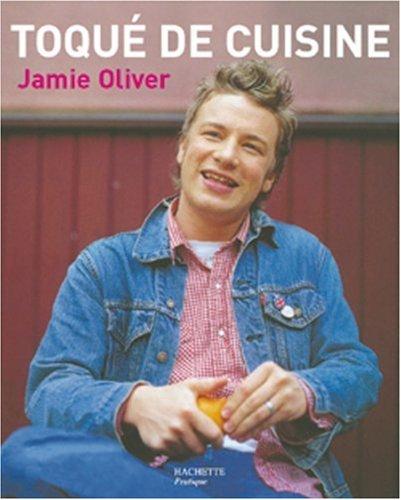 Toqué de cuisine par Jamie Oliver