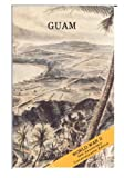 Guam: Operations of the 77th Division 21 July-10 August 1944 (World War II) by Center of Military History United States Army (2015-01-10)