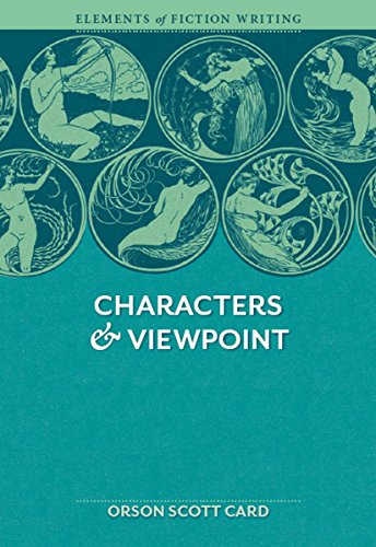 Characters & Viewpoint (Elements of Writing Fiction )
