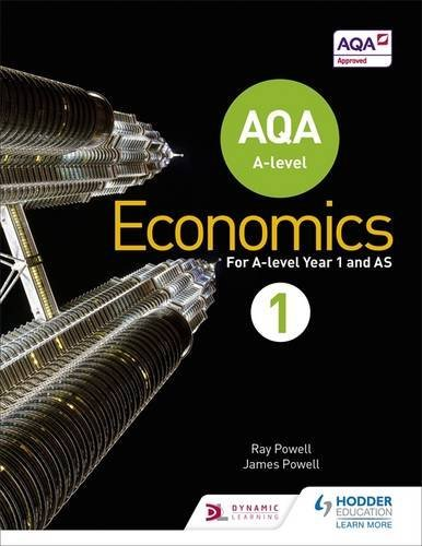 AQA A-level Economics Book 1