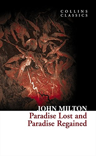 Paradise Lost and Paradise Regained (Collins Classics) por John Milton